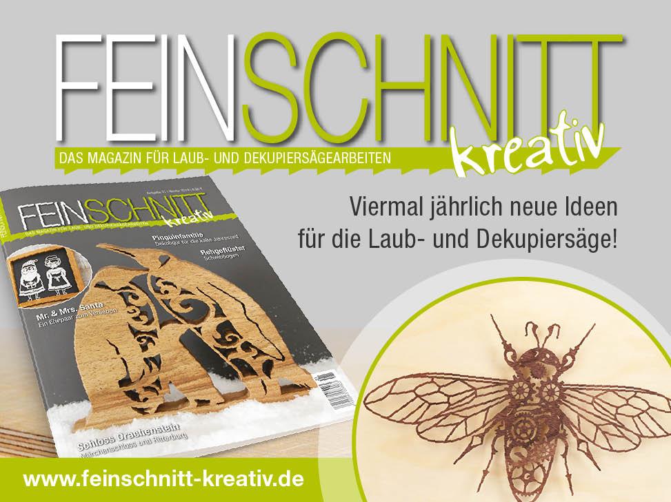 FEINSCHNITTkreativ | Magazin für Laub- und Dekupiersägearbeiten