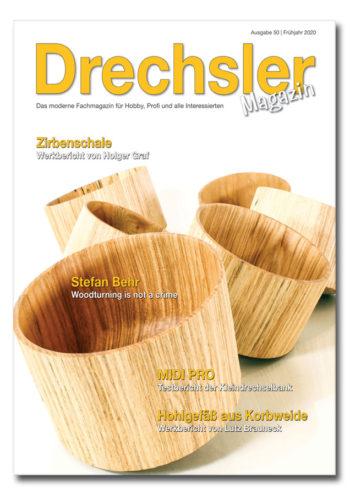 DrechslerMagazin Ausgabe 50 (Frühjahr 2020)